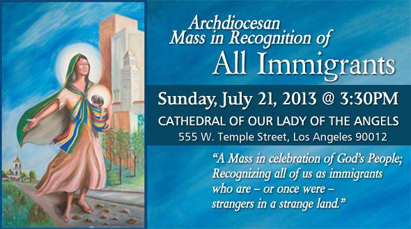 El domingo 21 de Julio de 2013 tendrá lugar la misa en reconocimiento a los inmigrantes en la Catedral de Nuestra Señora de Los Ángeles. Fotografía tomada del sitio web de la Arquidiócesis de Los